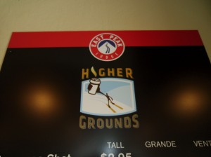 Higher Grounds serves Starbucks coffee.